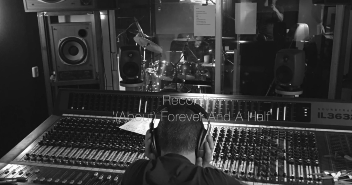 "Recording ""(About) Forever And A Half"""